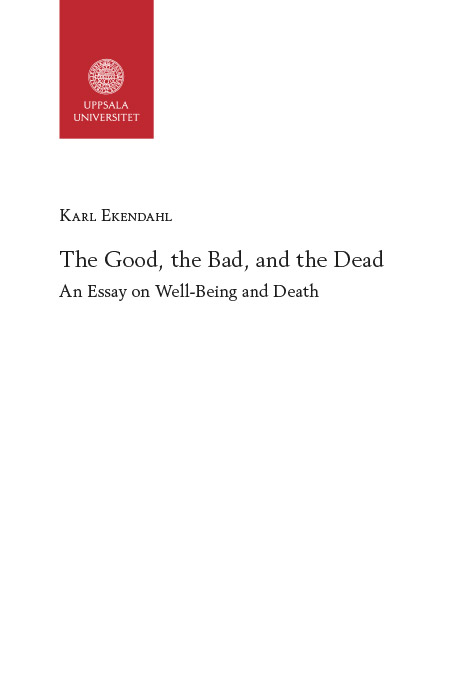 The Good, the Bad, and the Dead : An Essay on Well-Being and